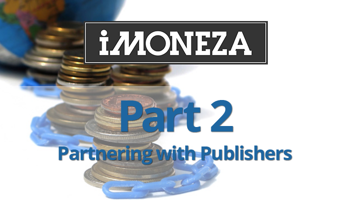 Part 2 – Partnering With Publishers