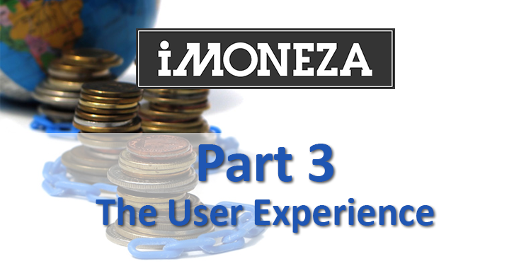 Part 3 – The User Experience